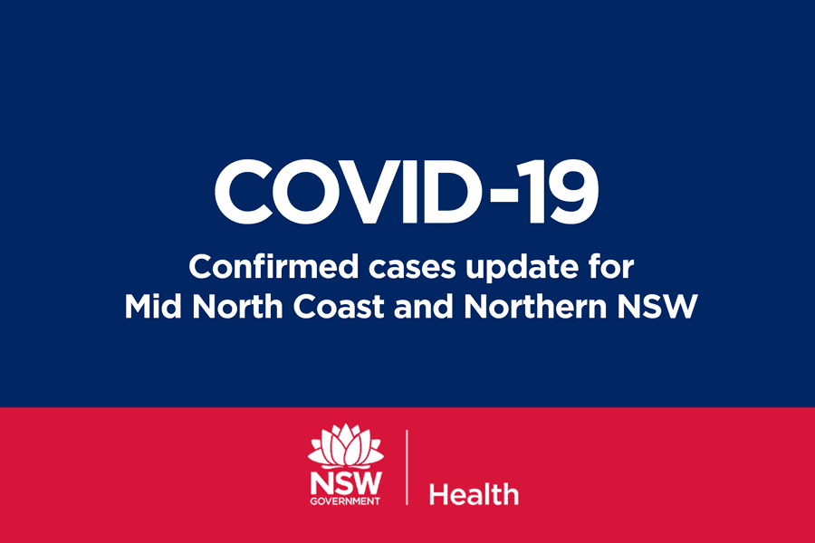 COVID-19 Cases Update for Mid North Coast and Northern NSW ...
